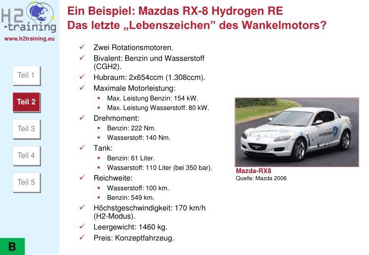 Ein Beispiel: Mazdas RX-8 Hydrogen RE