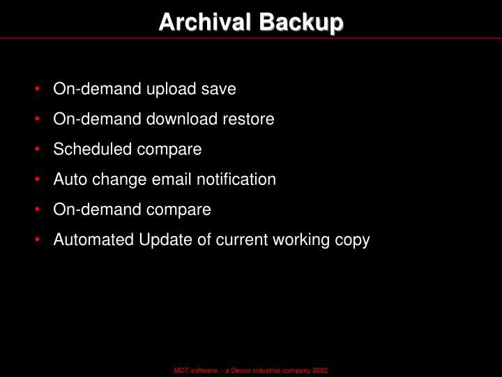Archival Backup