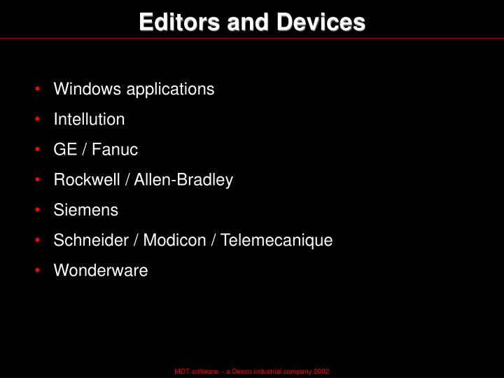 Editors and Devices