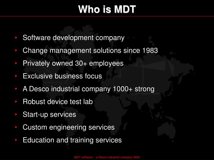 Who is MDT
