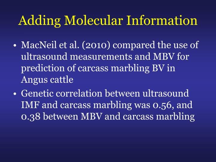 Adding Molecular Information