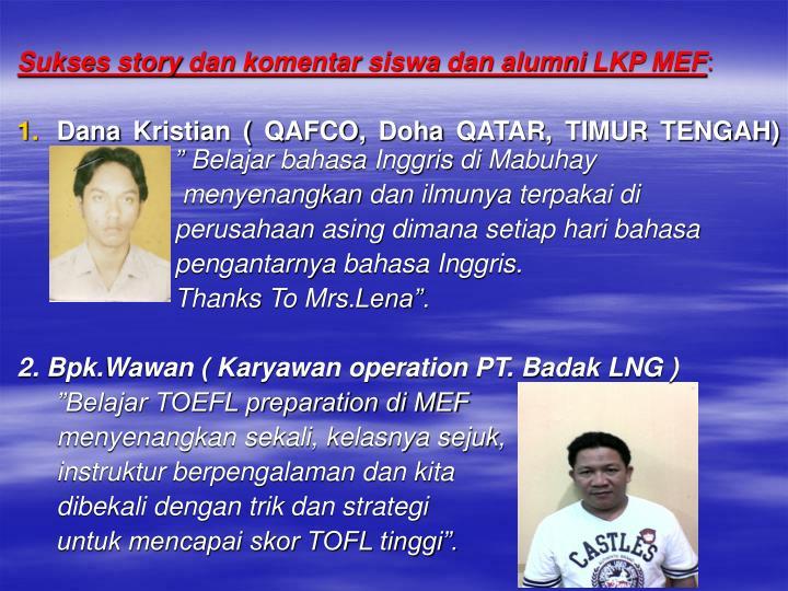 Sukses story dan komentar siswa dan alumni LKP MEF