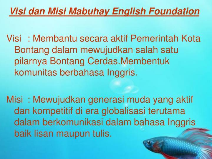Visi dan Misi Mabuhay English Foundation