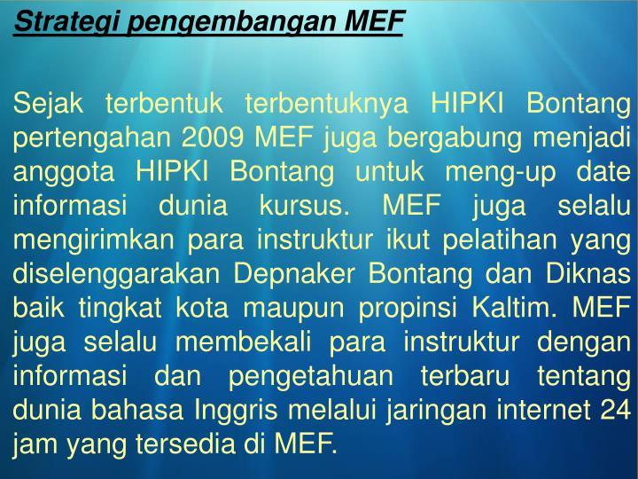 Strategi pengembangan MEF
