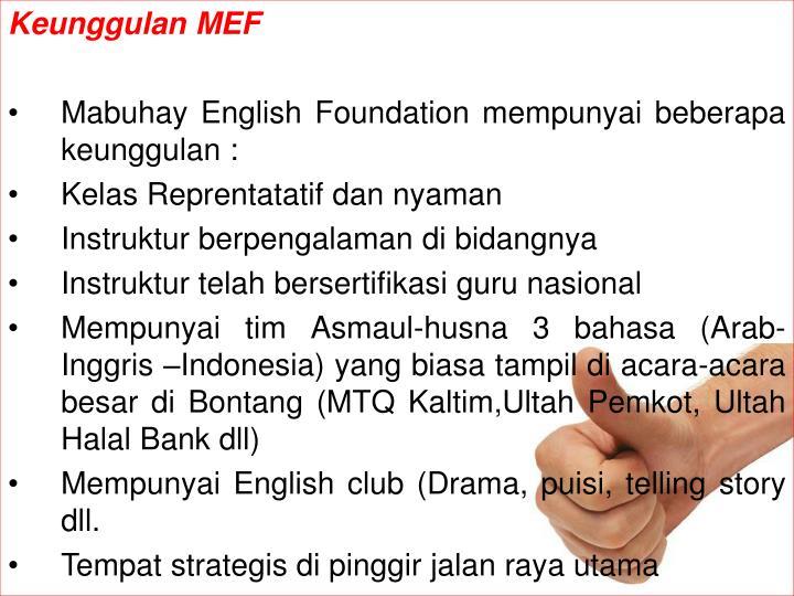 Keunggulan MEF