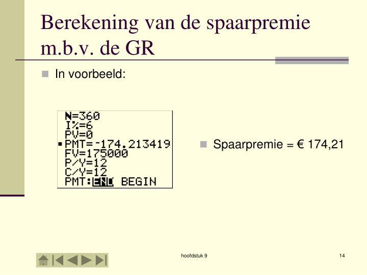 Berekening van de spaarpremie m.b.v. de GR
