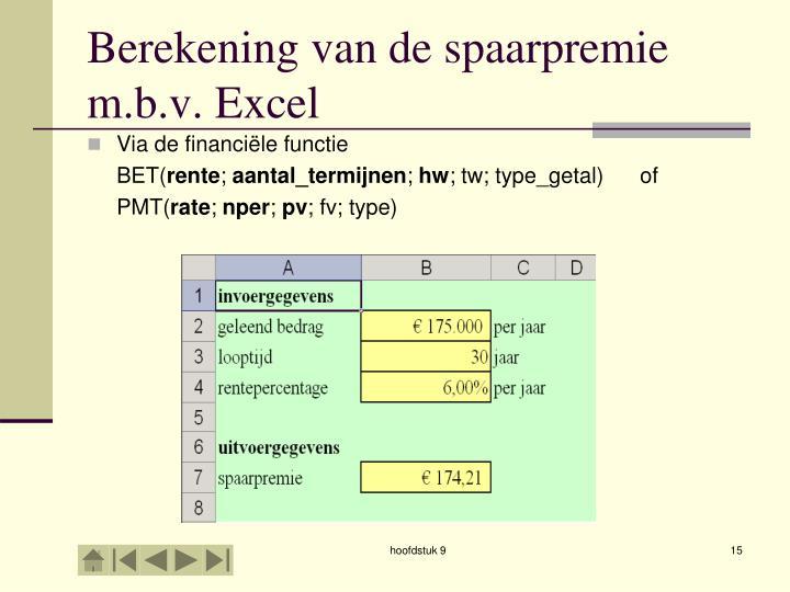 Berekening van de spaarpremie m.b.v. Excel