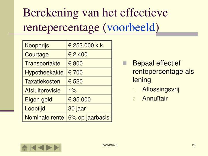 Bepaal effectief rentepercentage als lening