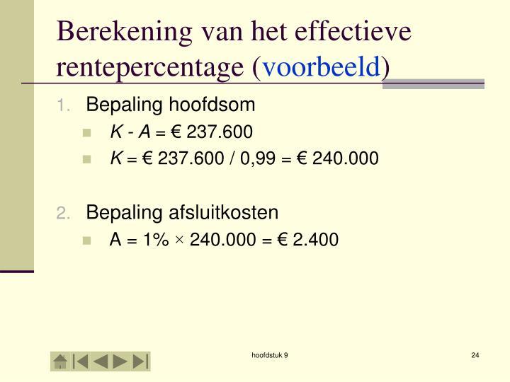 Berekening van het effectieve rentepercentage (