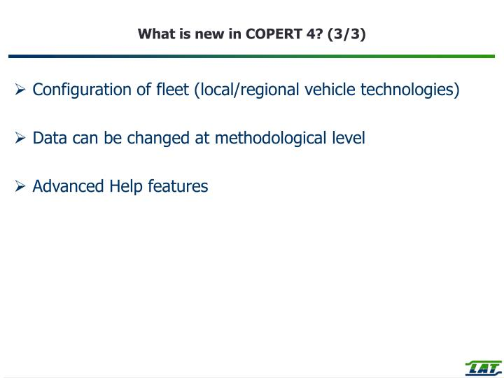 What is new in COPERT 4? (3/3)