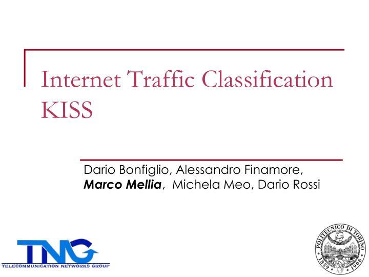 Internet Traffic Classification
