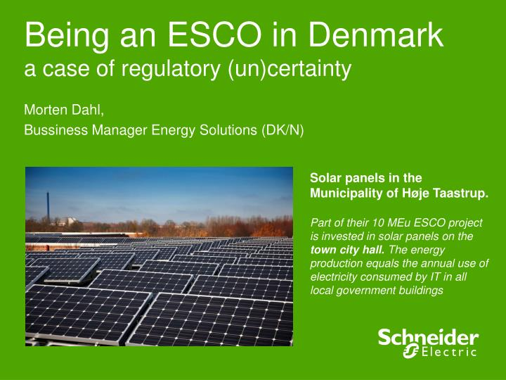 Being an esco in denmark a case of regulatory un certainty