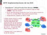 ietf implementaciones de los evc