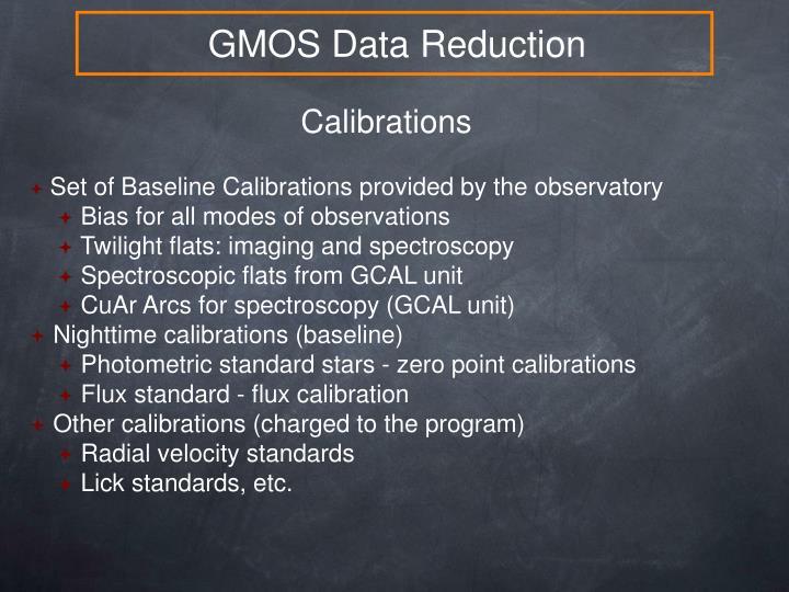 GMOS Data Reduction
