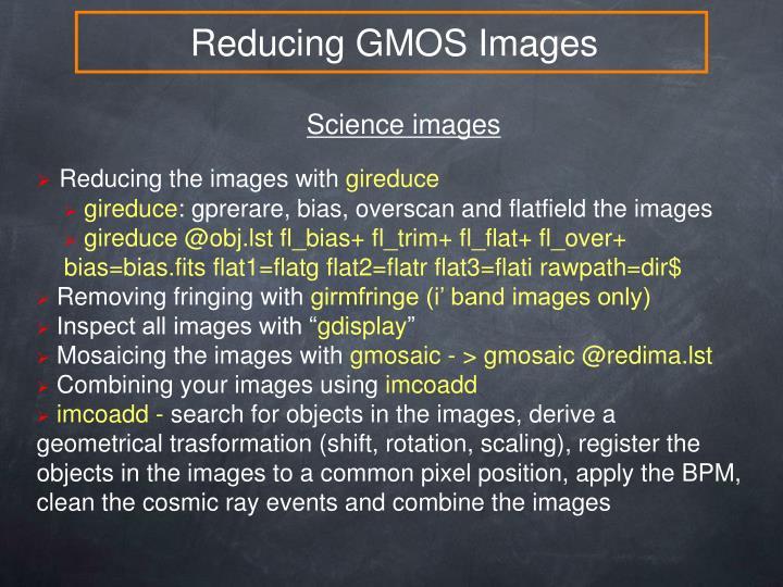 Reducing GMOS Images