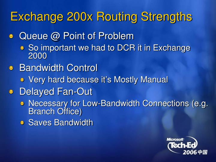 Exchange 200x routing strengths