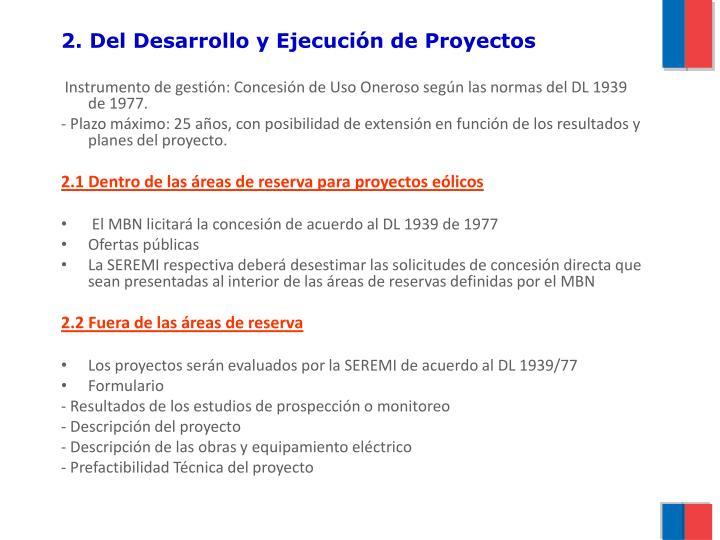2. Del Desarrollo y Ejecución de Proyectos