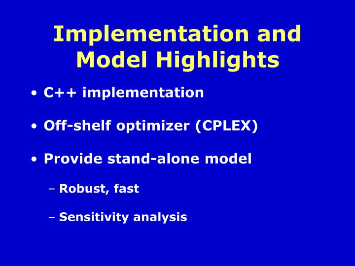 Implementation and Model Highlights