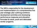 guam workforce investment board gwib4