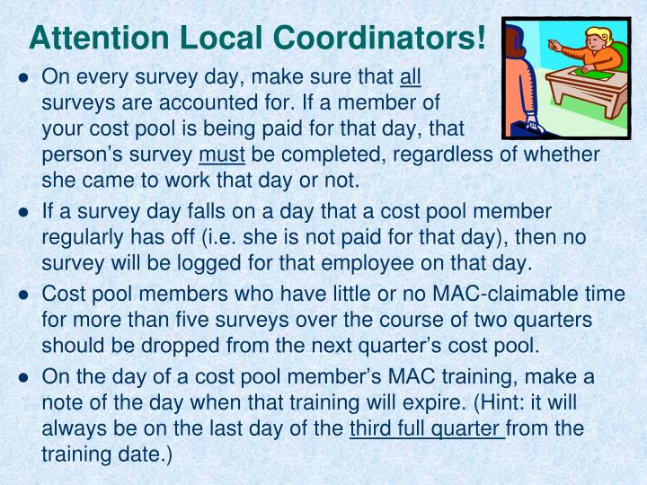 Attention Local Coordinators!
