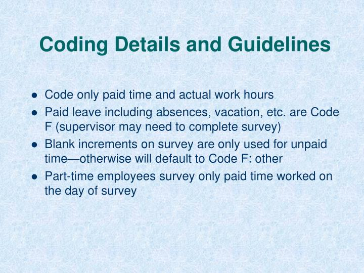 Coding Details and Guidelines
