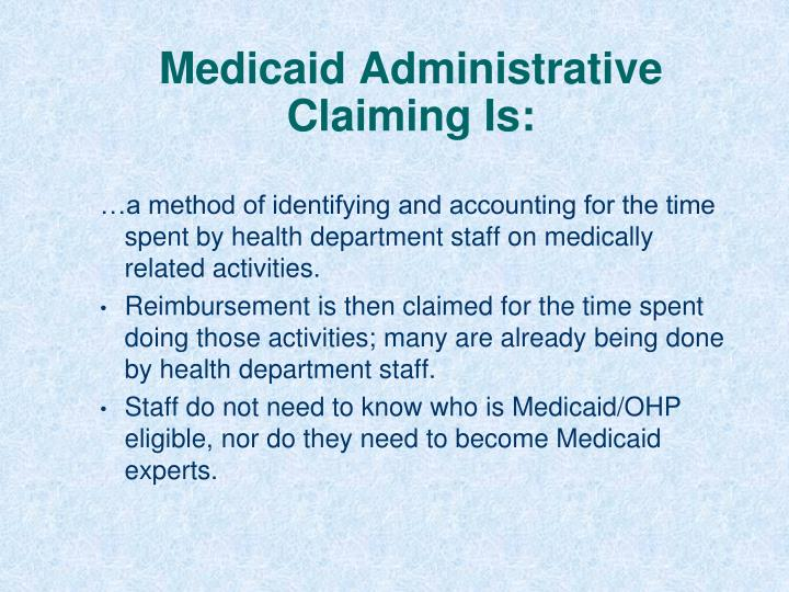 Medicaid administrative claiming is