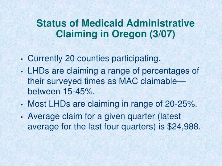 Status of medicaid administrative claiming in oregon 3 07