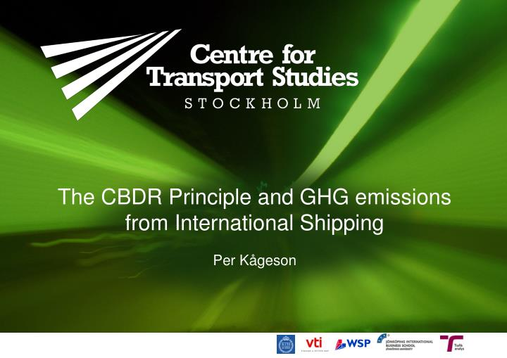 The cbdr principle and ghg emissions from international shipping