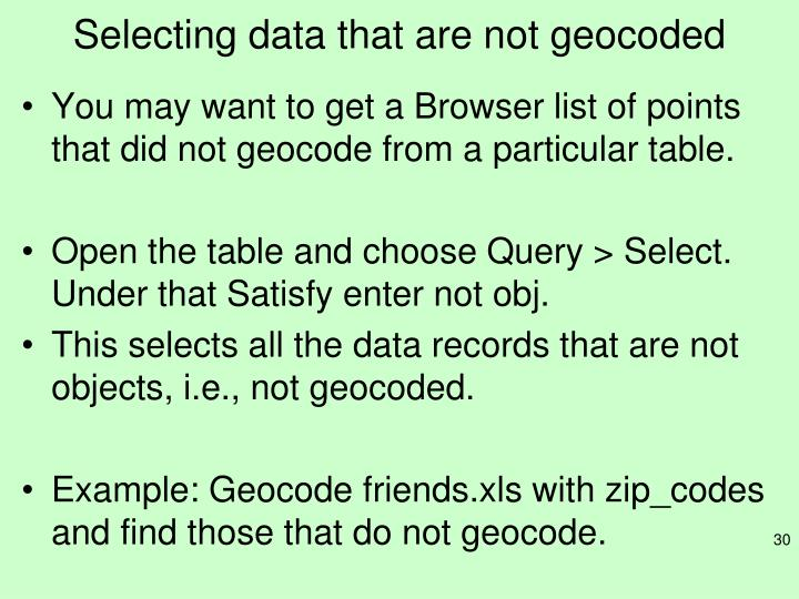 Selecting data that are not geocoded