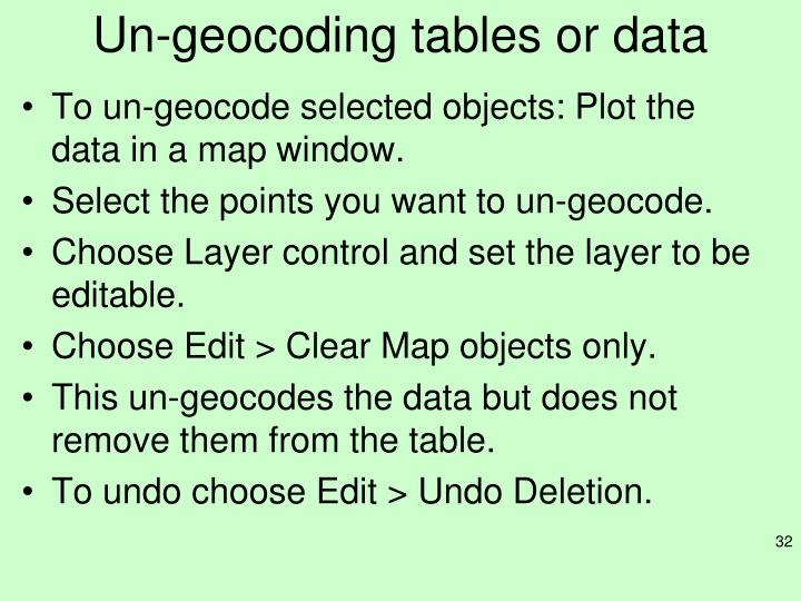 Un-geocoding tables or data