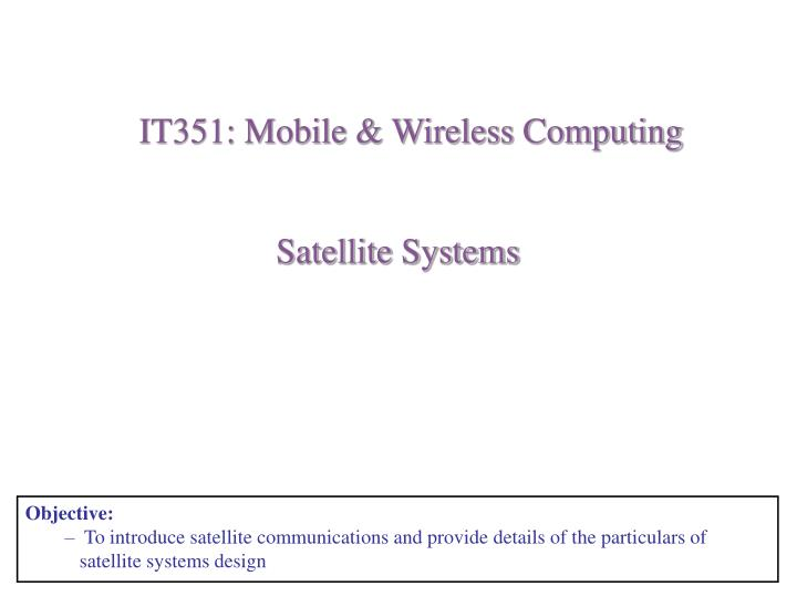 IT351: Mobile & Wireless Computing