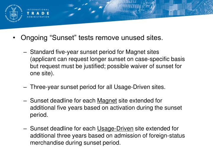"""Ongoing """"Sunset"""" tests remove unused sites."""