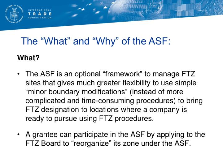 """The """"What"""" and """"Why"""" of the ASF:"""