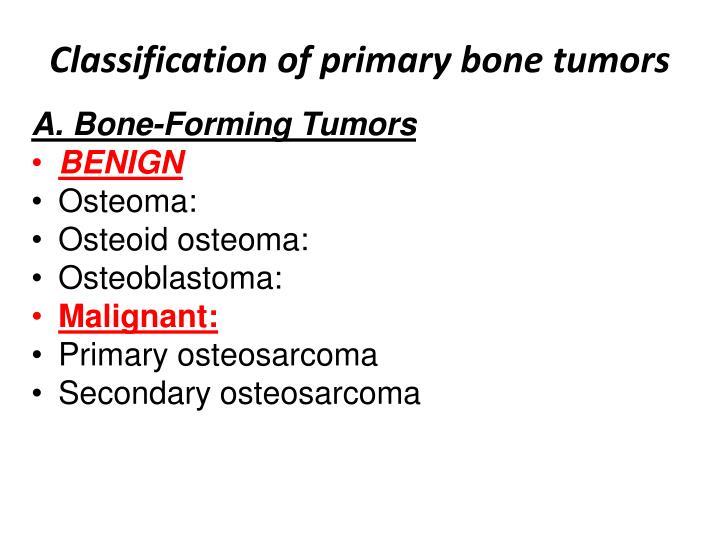 Classification of primary bone tumors