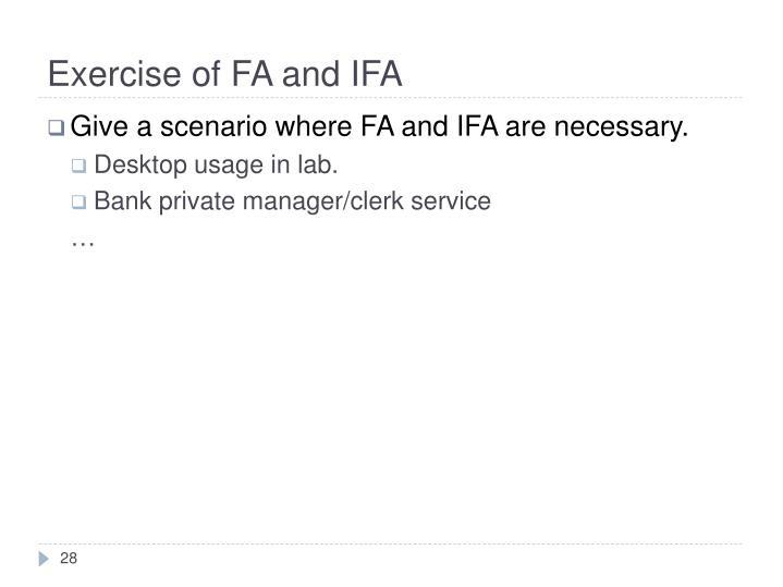 Exercise of FA and IFA