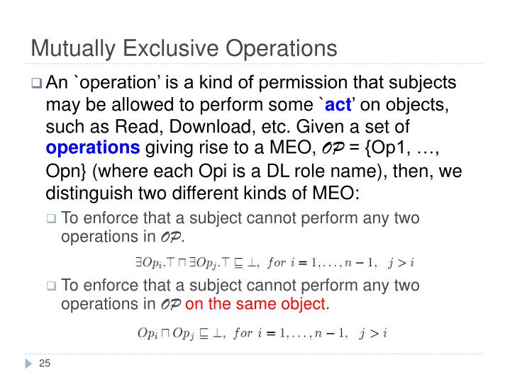 Mutually Exclusive Operations