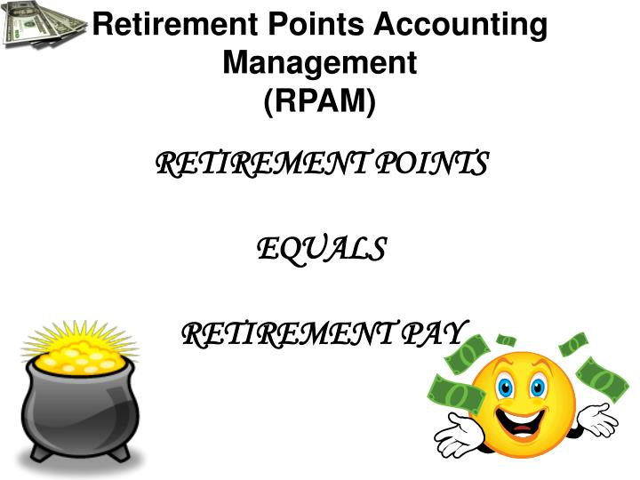 Retirement Points Accounting Management