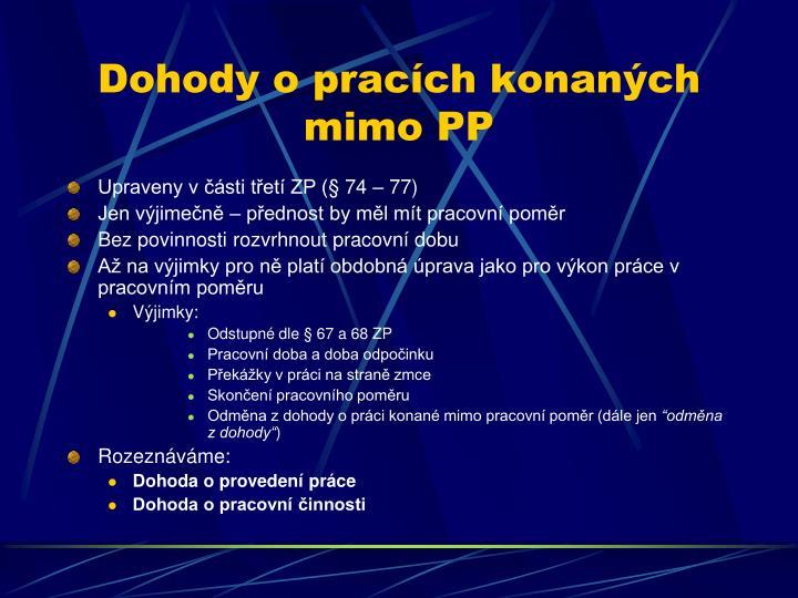 Dohody o pracích konaných mimo PP