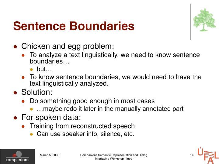 Sentence Boundaries