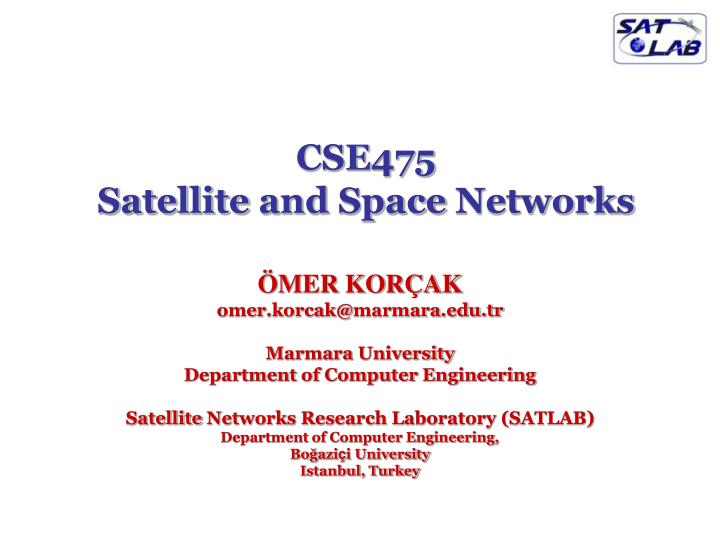 Cse475 satellite and space networks