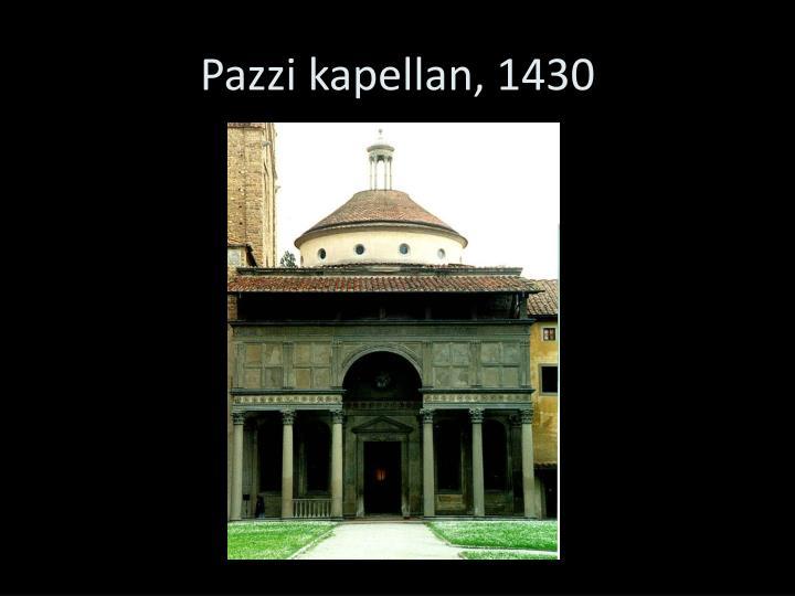 Pazzi kapellan, 1430