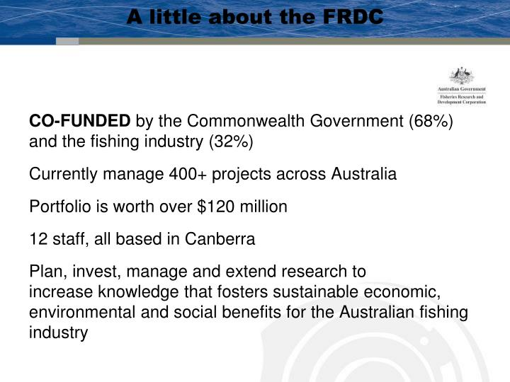 A little about the frdc