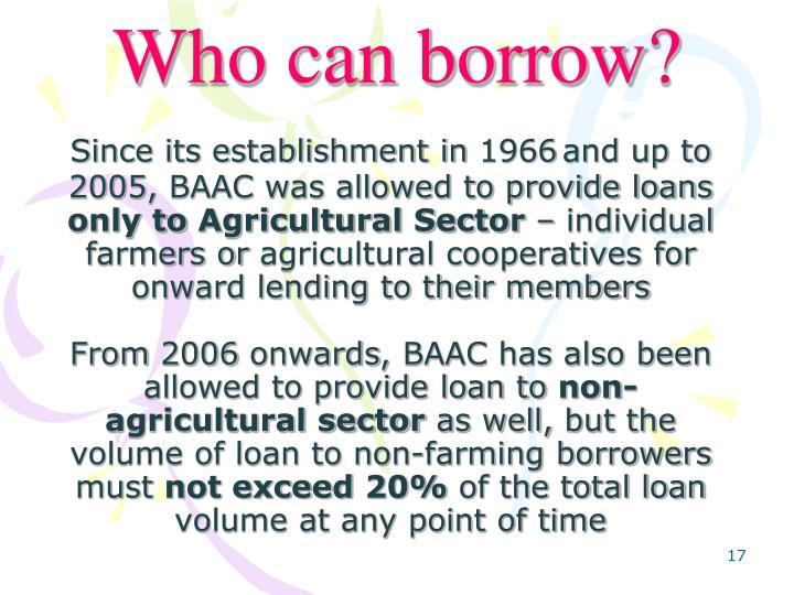 Who can borrow?