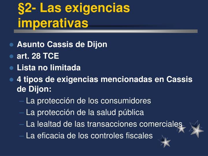 §2- Las exigencias imperativas