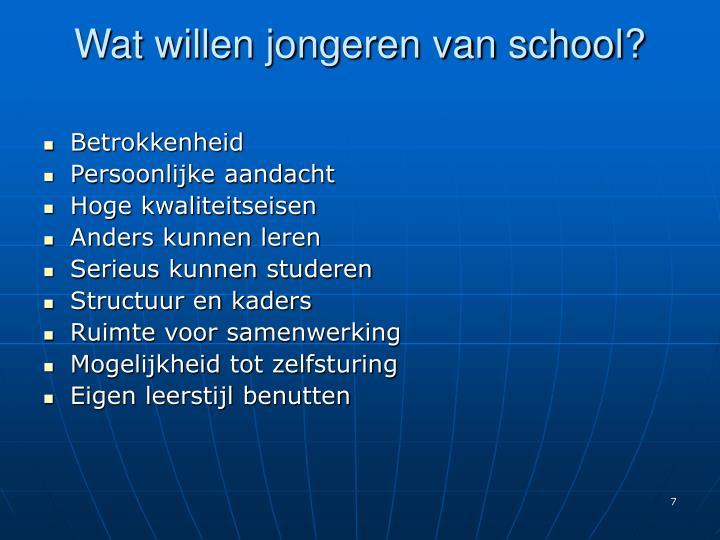 Wat willen jongeren van school?