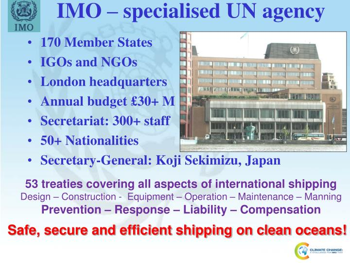 IMO – specialised UN agency