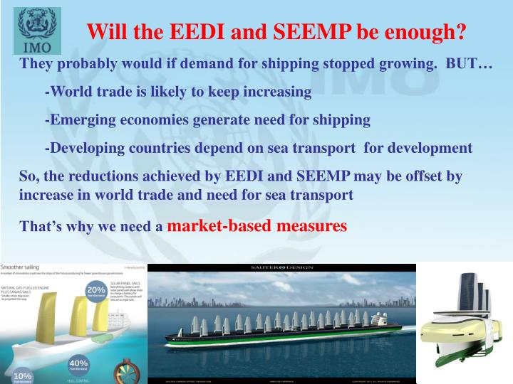 Will the EEDI and SEEMP be enough?