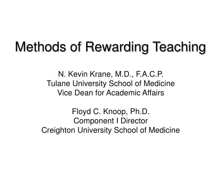 Methods of Rewarding Teaching