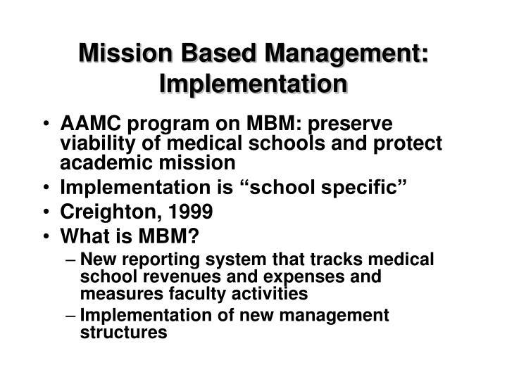 Mission Based Management: Implementation