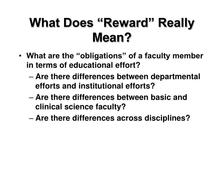 """What Does """"Reward"""" Really Mean?"""